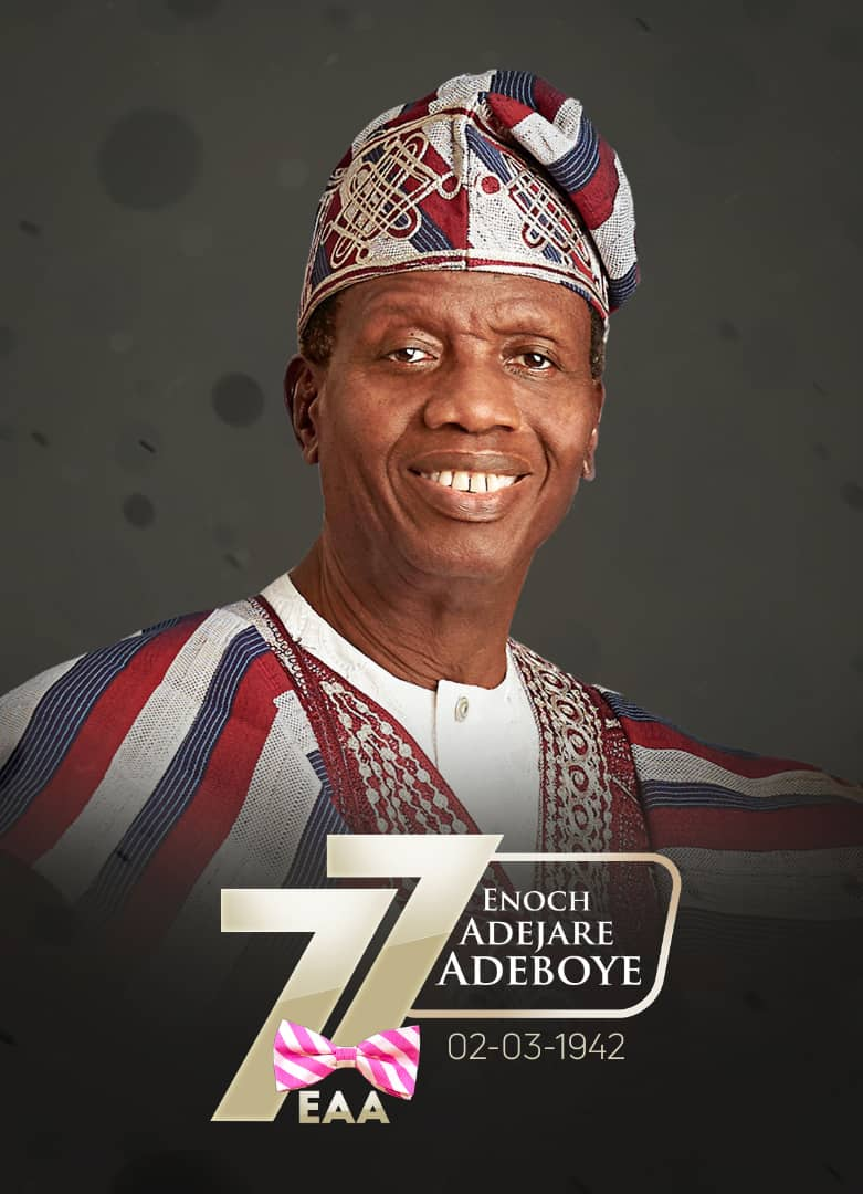 Happy 77 to Daddy G O | The Official Website of Pastor Enoch Adejare